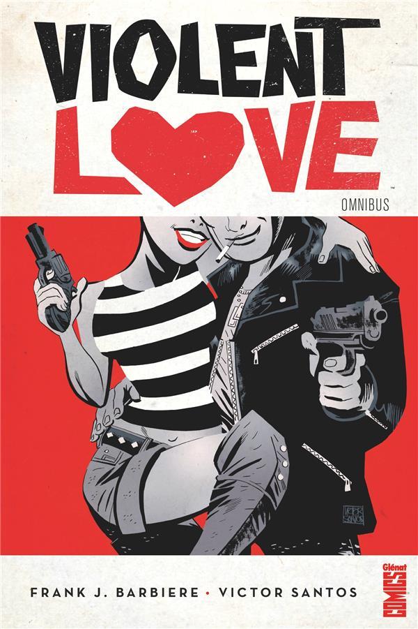 VIOLENT LOVE BARBIERE/SANTOS