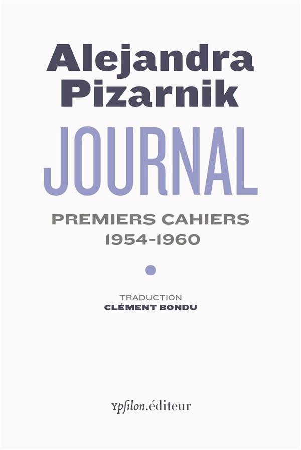 Journal, premiers cahiers : 1954-1960