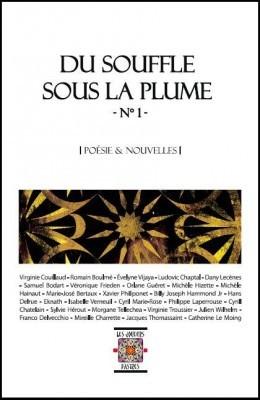 Anthologie du souffle sous la plume t.1 ; poésie et nouvelles