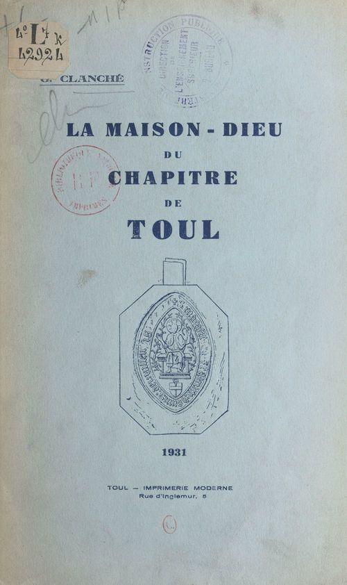 La Maison-Dieu du chapitre de Toul