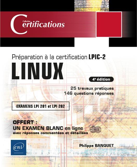 Linux ; préparation à la certification LPIC-2 (examens LPI 201 et LPI 202) (4e édition)