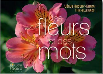 Des fleurs et des mots