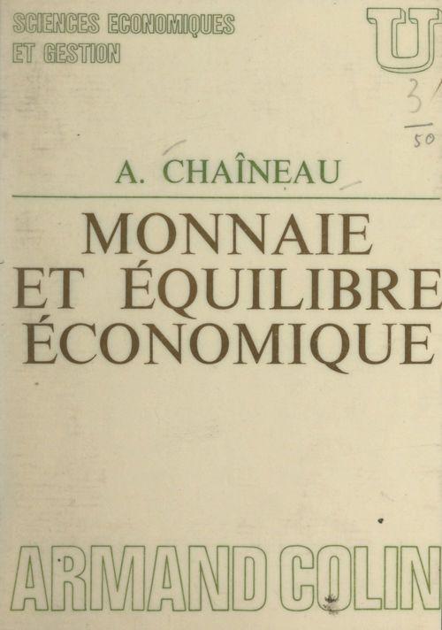 Monnaie et équilibre économique