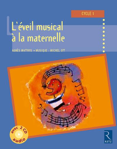 Eveil Musical Maternelle + 2cd