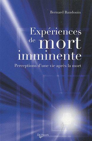 Experiences De Mort Imminente ; Perceptions D'Une Vie Apres La Mort