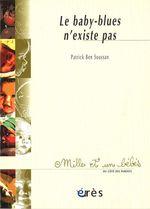 Vente EBooks : Le baby-blues n'existe pas - 1001 bb n°55  - Patrick Ben Soussan