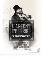 L'argent et le rire de Balzac à Mirbeau  - Marie-Ange Fougere - Florence, Fix,