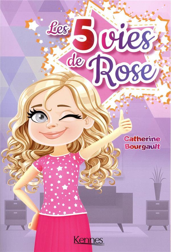 Rose T.2 ; les 5 vies de Rose