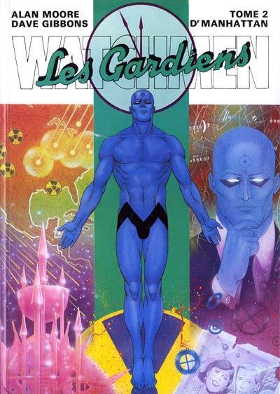 Watchmen ; les gardiens T.2 ; Dr Manhattan