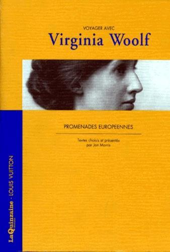 VOYAGER AVEC ; Virginia Woolf ; promenades européennes