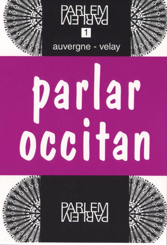 Parlar occitan auvergne-velay livre seul