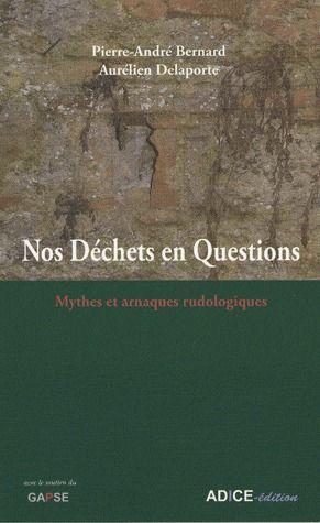 nos déchêts en questions ; mythes et arnaques rudologiques