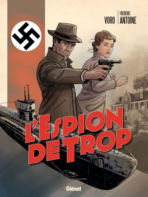 L'espion de trop  - Frédéric ANTOINE  - Voro