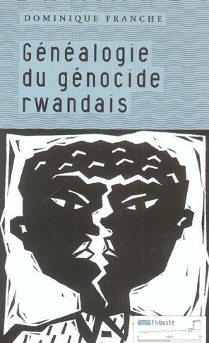 GENEALOGIE DU GENOCIDE RWANDAIS