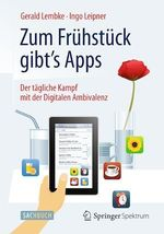 Zum Frühstück gibt's Apps  - Ingo Leipner - Gerald Lembke