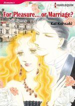 Vente EBooks : Harlequin Comics: For Pleasure...or Marriage?  - Julia James - Kei Kohsaki