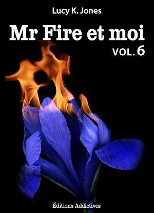 Mr Fire et moi - Volume 6