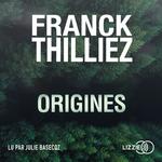 Vente AudioBook : Origines  - Franck Thilliez