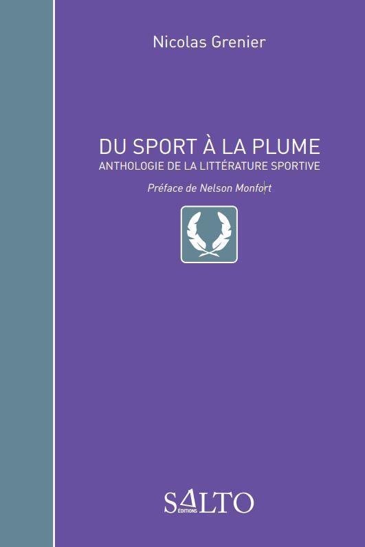 du sport à la plume; anthologie de la littérature sportive