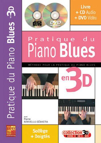 Pratique du piano blues en 3D ; solfège + doigtés