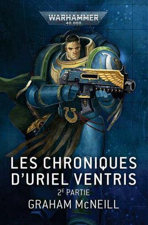 Les Chroniques d'Uriel Ventris : 2e Partie