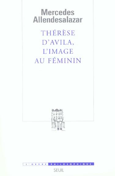 Therese d'avila, l'image au feminin
