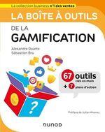 La boîte à outils ; de la gamification  - Sébastien Bru - Alexandre Duarte