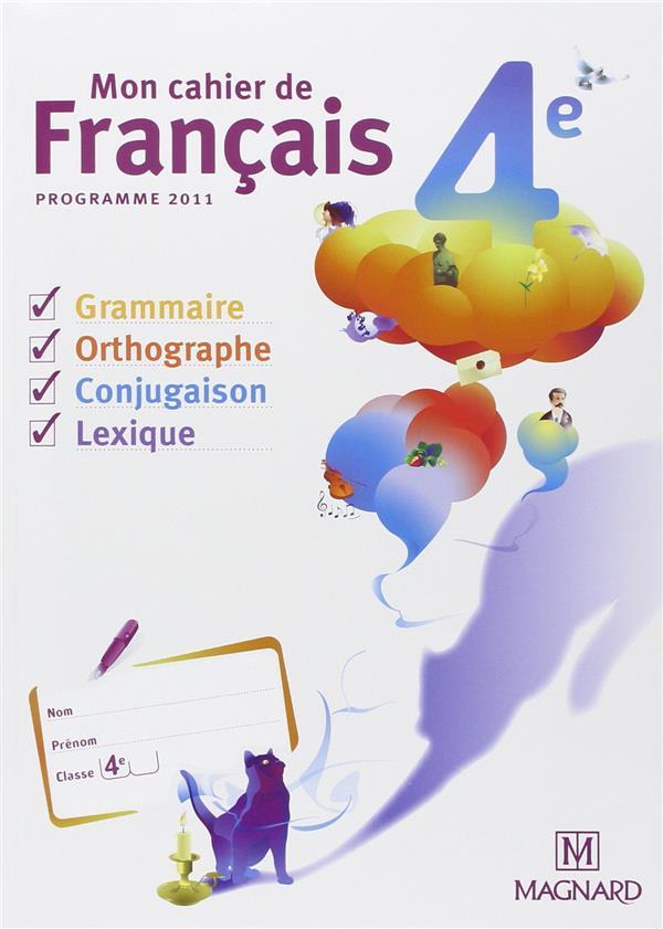 Mon Cahier De Francais ; 4eme