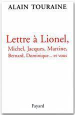 Vente Livre Numérique : Lettre à Lionel, Michel, Jacques, Martine, Bernard, Dominique... et vous  - Alain TOURAINE