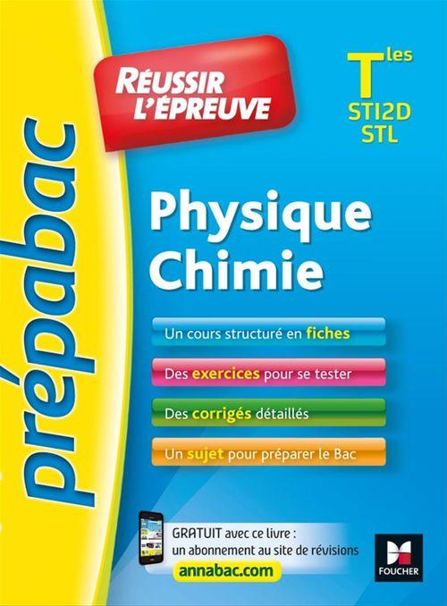 Prépabac ; réussir l'épreuve ; physique-chimie ; terminale ST2D/STL