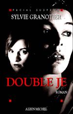 Vente Livre Numérique : Double je  - Sylvie Granotier
