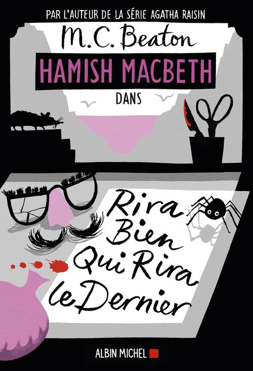 Hamish Macbeth T.7 ; rira bien qui rira le dernier