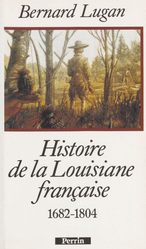 Histoire de la louisiane francaise