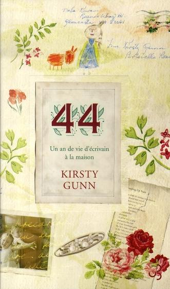 44, un an de vie d'écrivain à la maison