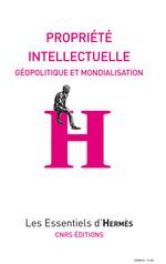 Vente EBooks : Propriété intellectuelle ; géopolitique et mondialisation  - Hervé le Crosnier - Mélanie Dulong de Rosnay