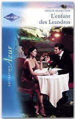 Vente EBooks : L'enfant des Leandros (Harlequin Azur)  - Helen Bianchin