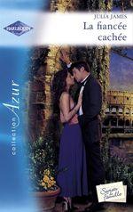 Vente EBooks : La fiancée cachée (Harlequin Azur)  - Julia James