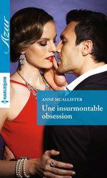 Vente Livre Numérique : Une insurmontable obsession  - Anne McAllister