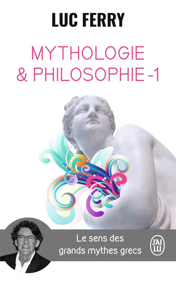 MYTHOLOGIE & PHILOSOPHIE 1