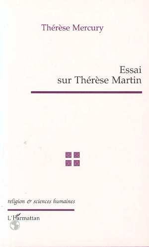 Essai sur therese martin
