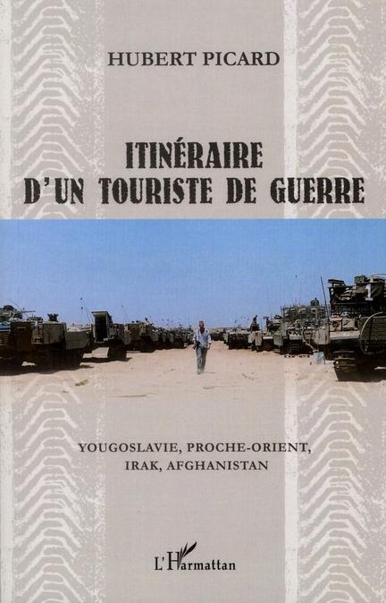 itinéraire d'un touriste de guerre