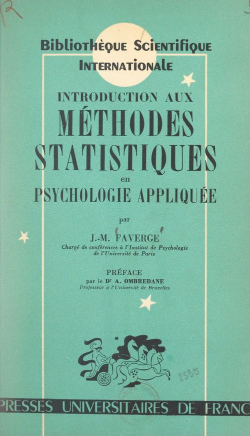 Introduction aux méthodes statistiques en psychologie appliquée