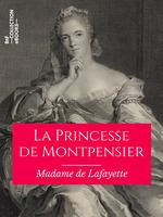 Vente Livre Numérique : La Princesse de Montpensier  - Madame de Lafayette