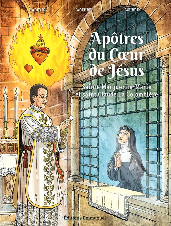 Apôtres du coeur de Jésus ; sainte Marguerite-Marie et saint Claude La Colombière