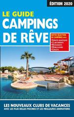 Le guide campings de rêve
