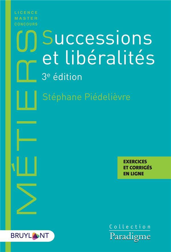 Successions et libéralités (3e édition)