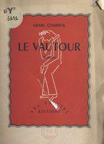 Le vautour  - Henri Chabrol