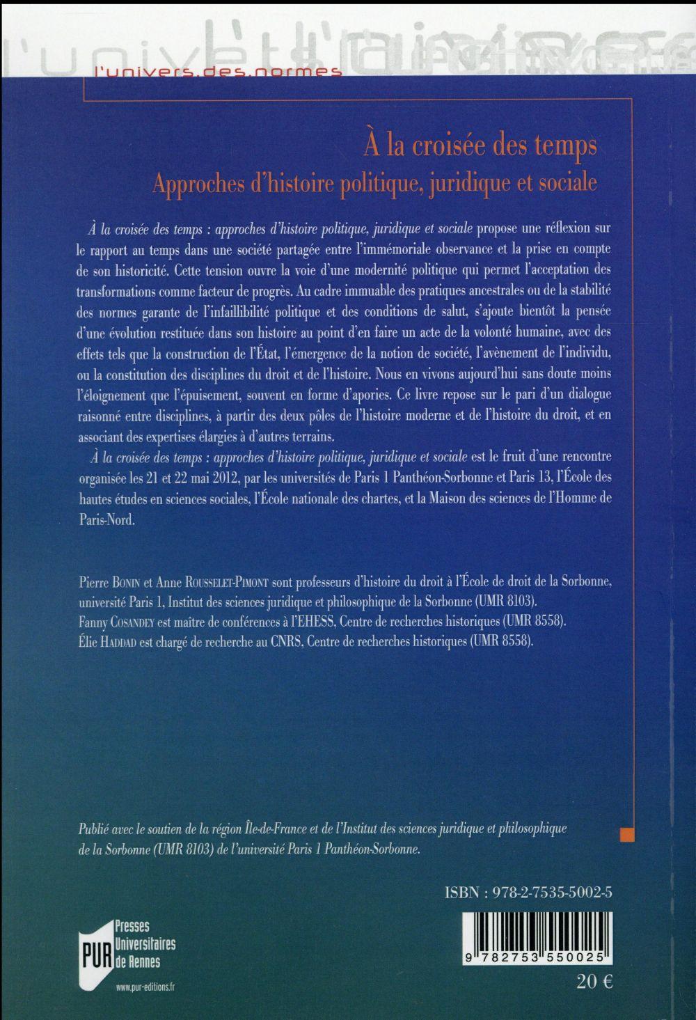 à la croisée des temps ; approches d'histoire politique, juridique et sociale