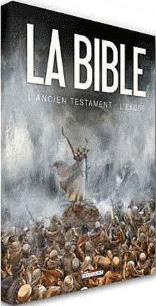 La Bible, L'Ancien Testament ; L'Exode T.1 Et T.2