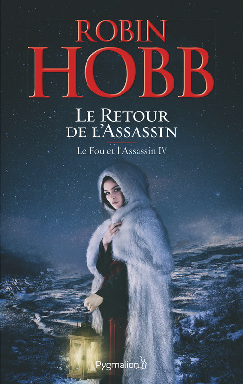 Le fou et l'assassin T.4 ; le retour de l'assassin